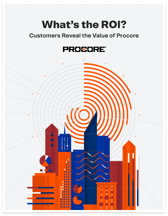 Customers Reveal the Value of Procore